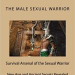 The Male Sexual Warrior by Dr. Angelo Isom, ND, MQT